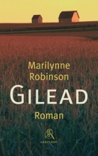 Marilynne Robinson , Gilead (grote letter)