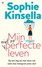 Sophie Kinsella , Mijn niet zo perfecte leven