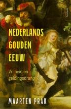 Maarten Prak , Nederlands Gouden Eeuw