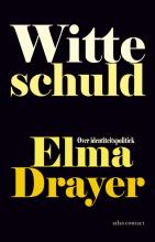 Elma  Drayer Witte schuld
