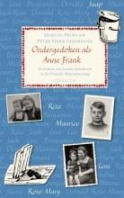 Marcel  Prins, Peter Henk  Steenhuis Ondergedoken als Anne Frank