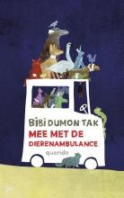 Bibi  Dumon Tak Mee met de dierenambulance