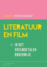 Ewout van der Knaap , Literatuur en film in het vreemdetalenonderwijs