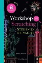 Mohan Ballard , Workshop scratching: Steden in de nacht