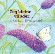 Sabine  Wisman Zeg kleine vlinder