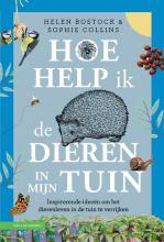 Sophie Collins Helen Bostock, Hoe help ik de dieren in mijn tuin