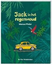 Marcus  Pfister Jack in het regenwoud