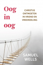 Samuel Wells , Oog in oog