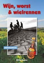 Michiel  Postma Wijn, worst en wielrennen