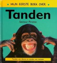 Saviour  Pirotta Mijn eerste boek over tanden