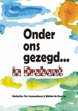 Onder ons gezegd... in Brabant