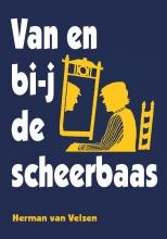 Herman van Velzen Verzamelde werken van Herman van Velzen Van en bi-j de scheerbaas