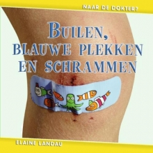 Elaine  Landau Builen, blauwe plekken en schrammen