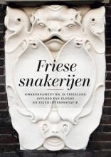 Johan R. Ter Molen , Friese snakerijen