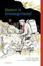 Kornelis ter Laan , Humor in Grunnegerlaand