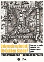 Gustaaf Cornelis Stijn Verwulgen, Universele esthethiek! De gulden snede?