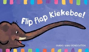 Guido Van Genechten FLIP FLAP KIEKEBOE!