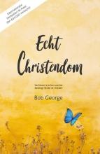 Bob George , Echt christendom