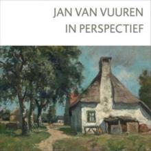 Williëtte  Wolters-Groeneveld Jan van Vuuren in perspectief