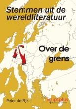 Peter de Rijk Stemmen uit de wereldliteratuur