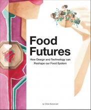 Chloé  Rutzerveld Food Futures