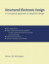 Anton Montagne , Structured Electronic Design