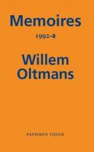 Willem Oltmans , Memoires 1992-B