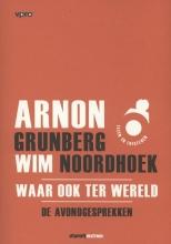 Arnon  Grunberg, Wim  Noordhoek Waar ook ter wereld