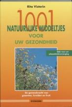 R. Visterin , 1001 natuurlijke middeltjes voor uw gezondheid
