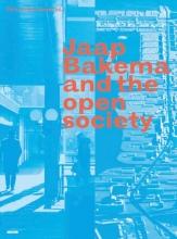 Christine  Boyer, Arnold  Reijndorp, Herman  Hertzberger, Carola  Hein Jaap Bakema and the Open Society
