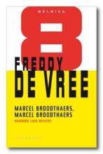 Freddy de Vree Belgica Marcel Broodthaers