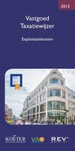 Koëter Vastgoed Adviseurs B.V. , Vastgoed taxatiewijzer 2015 Exploitatiekosten