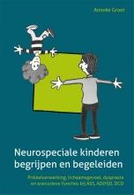 Anneke Groot , Neurospeciale kinderen begrijpen en begeleiden