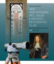 Petra J.E.M. van Dam , Van Amsterdams Peil naar Europees referentievlak