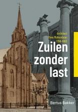 Bertus Bakker , Zuilen zonder last