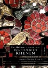 Jaap Ypey Annette Wagner, Das Gräberfeld auf dem Donderberg bei Rhenen