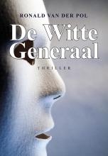 Ronald van der Pol , De witte generaal