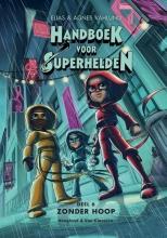 Elias Vahlund , Handboek voor Superhelden deel 6: Zonder hoop