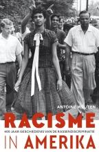 Antoine Weijzen Racisme in Amerika