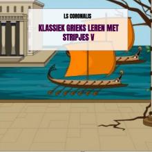 Ls Coronalis , Klassiek Grieks leren met stripjes V