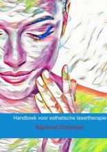Raymond Schoeman , Handboek voor esthetische lasertherapie