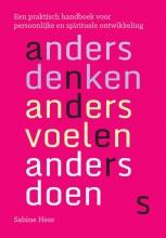 Sabine Hess , Anders denken, anders voelen, anders doen