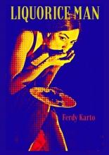 Ferdy  Karto The Surrender of liquorice man