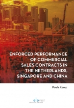 Paula Kemp , Enforced performance of commercial sales contracts in the Netherlands, Singapore and China