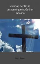 Koert en Marleen  Koster Zicht op het Kruis   verzoening met God en mensen