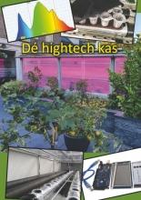 Theo van Lieshout , De hightech kas