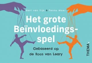 Fenno Moes Bert van Dijk, Het grote beinvloedingsspel