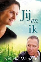 Nelleke  Wander Jij en ik (werktitel)