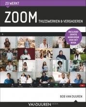 Bob van Duuren , Zo werkt Zoom