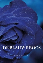 Chris Willems , De blauwe roos